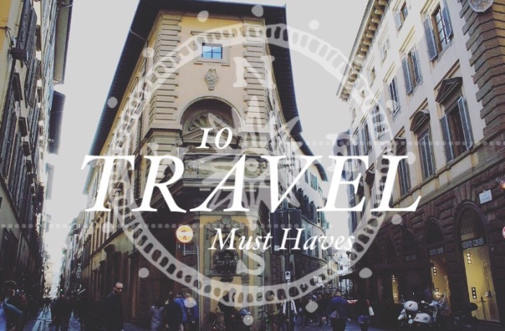 10 Travel MustHaves