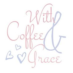 With Coffee & Grace
