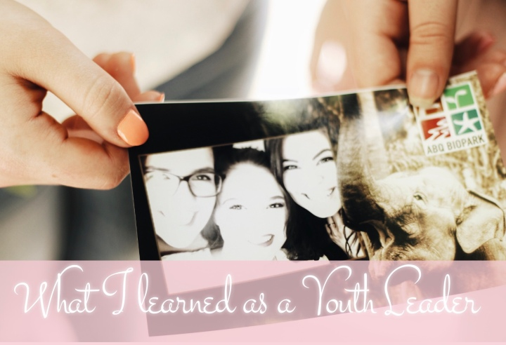 What I Learned as a Youth Leader